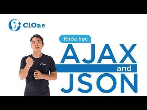 [Học Ajax] Bài 1: Giới thiệu AJAX & XMLHttpRequest