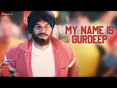My Name Is Gurdeep | Waisa Bhi Hota Hai - II (2003) | Bali Brahmbhatt | Punjabi Song