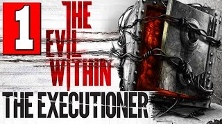 The Evil Within The Executioner Walkthrough Part 1 Full Gameplay DLC Let