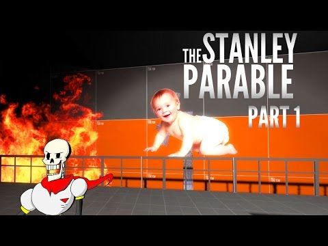 Burning Babies | Papyrus Plays The Stanley Parable part 1