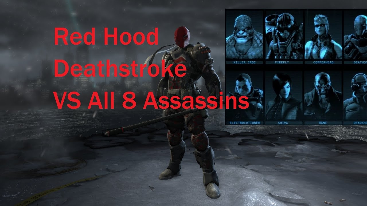 Batman Arkham Origins Red Hood Deathstroke Vs All 8 Assassins