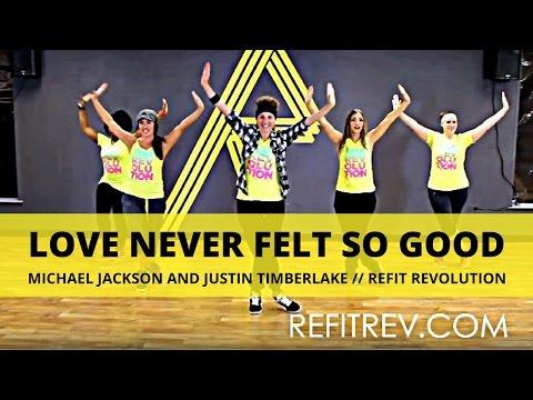 """Love Never Felt So Good"" || Michael Jackson & Justin Timberlake || REFIT® Revolution"