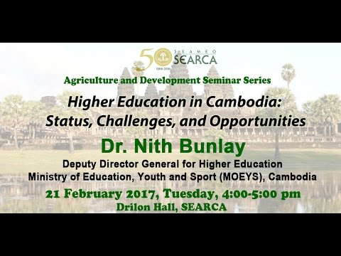 Higher Education in Cambodia: Status, Challenges, and Opportunities