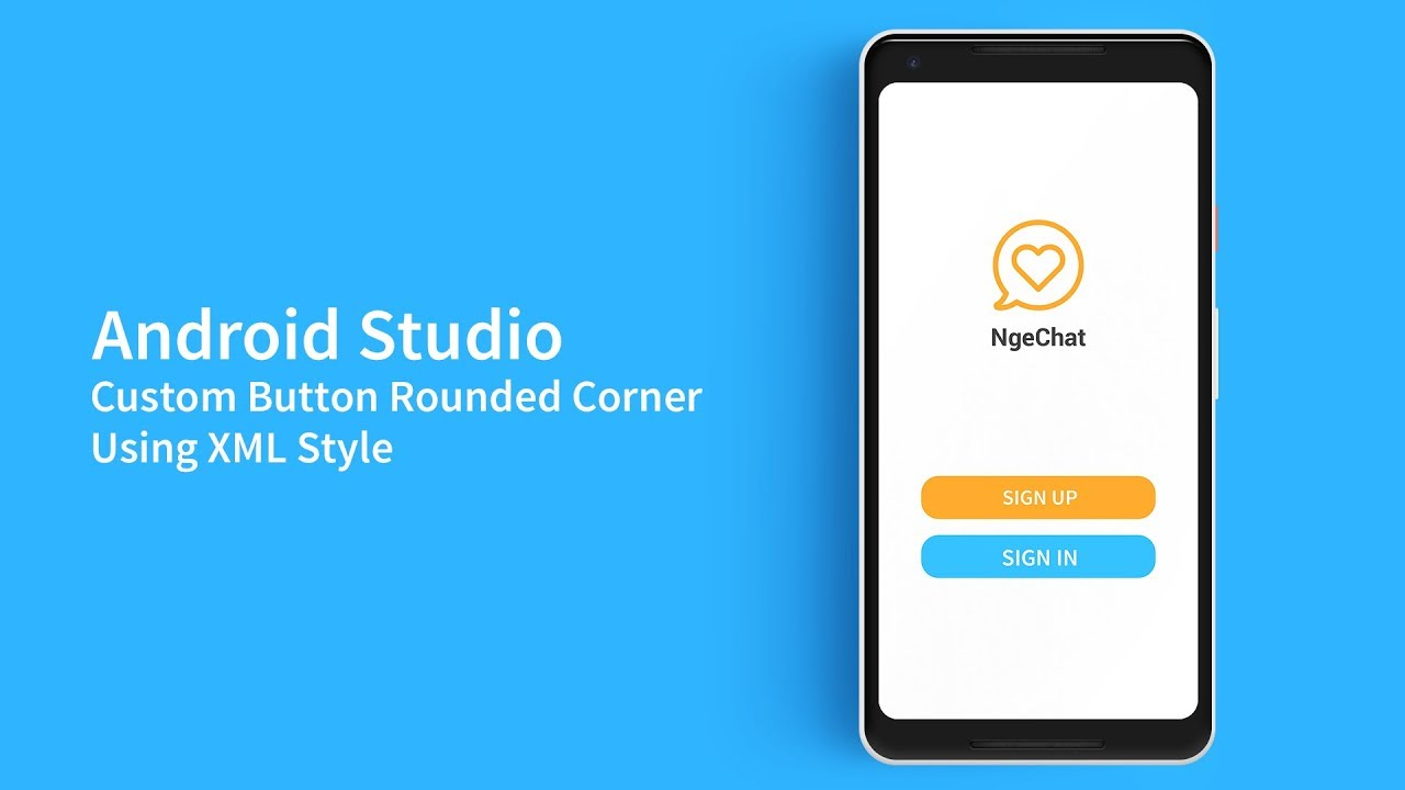 How to Create Custom Rounded Button in Android Studio 3 0 Using XML Style |  Tutorial 2018
