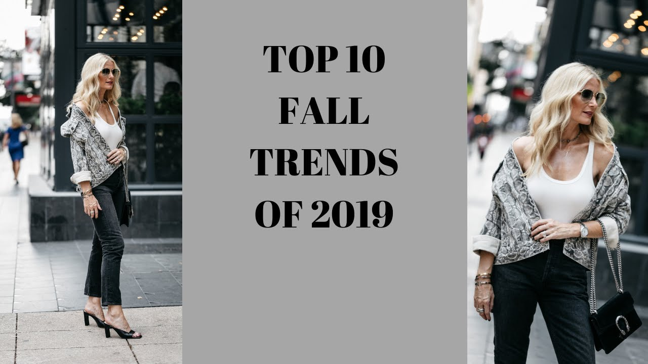 Top 10 Fall Trends of 2019 | Fall Trends for Women Over 40