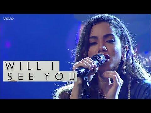Anitta - Will I See You | AO VIVO