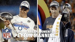 Top 10 Peyton Manning Career Moments | NFL
