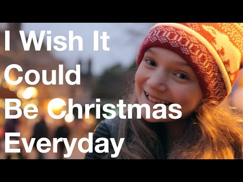 I Wish It Could Be Christmas Everyday - Cover by 11 Year Old Sapphire