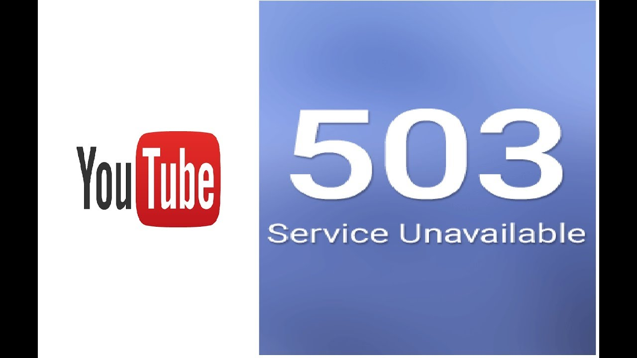 How to Fix \u201cThere was a Problem with Network 503\u201d in Youtube on