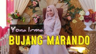 Bujang Marando - Yona Irma - Jendral Live Music
