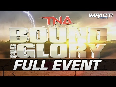 Bound for Glory 2012: FULL PAY-PER-VIEW! | IMPACT Wrestling Full Events