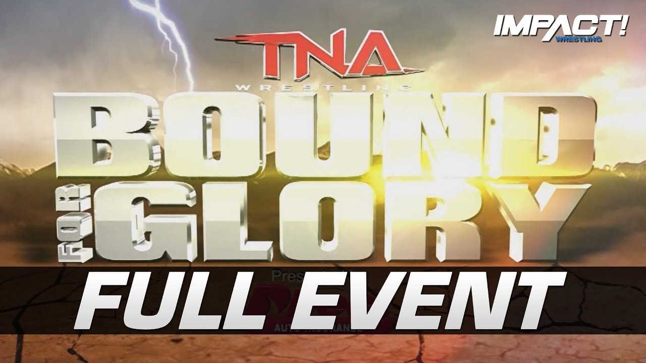 Download Bound for Glory 2012: FULL PAY-PER-VIEW! | IMPACT Wrestling Full Events