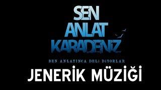 Sen Anlat Karadeniz - Jenerik Müziği