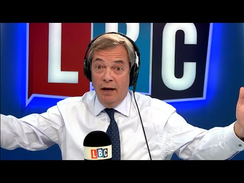The Nigel Farage Show: Is Jeremy Corbyn betraying the Brexit vote? LBC - 26th February 2018