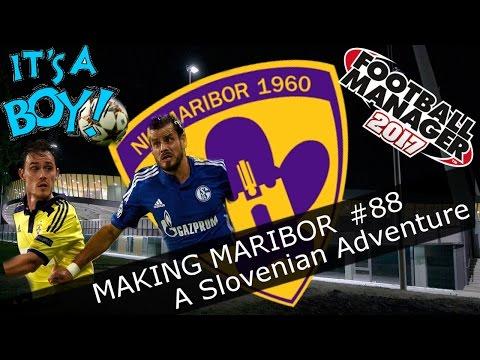 Football Manager 2017 - NK Maribor - Episode 88. A SON! and Schalke! FM17 Europa League