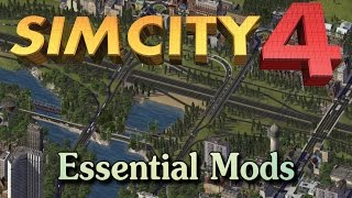 Sim City 4- Essential Mods