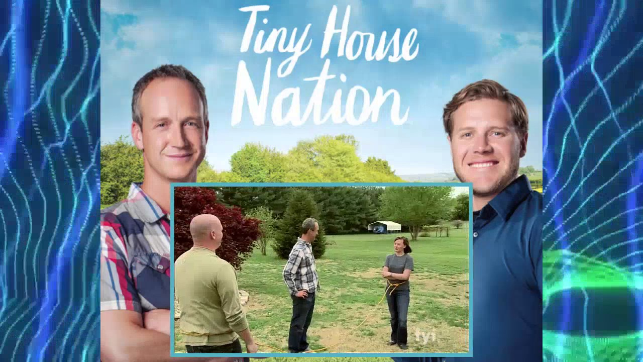 Tiny House Nation Season 1 Episode 1 Youtube