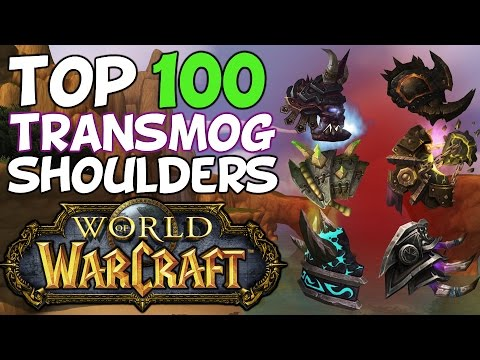 Top 100 Best Transmog Shoulders In World Of Warcraft