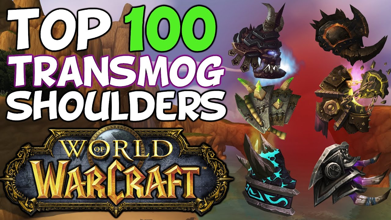 Top 100 Best Transmog Shoulders In World Of Warcraft YouTube