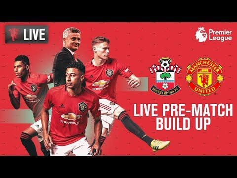 Southampton V Manchester United - LIVE MUTV Pre-Match Build Up 11:00 (BST) | Premier League