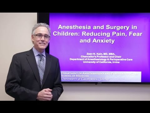 Anesthesia and Surgery in Children: Reducing Pain, Fear and Anxiety