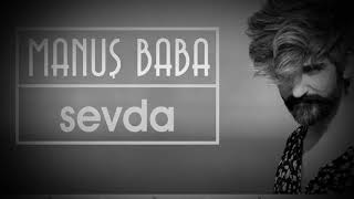 MANUŞ BABA SEVDA Video