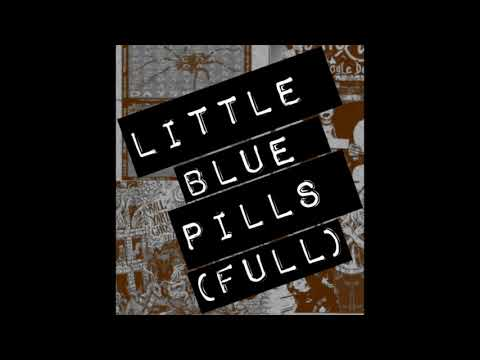 Little Blue Pills (Full) (Parts 1,2,3,and 4)