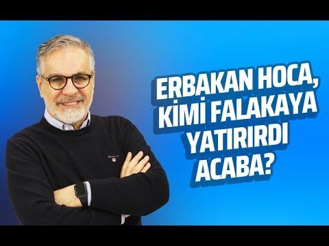 ERBAKAN HOCA, KİMİ FALAKAYA YATIRIRDI ACABA? | Yeniden Refah Partisi