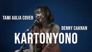 Download lagu KARTONYONO DENNY CAKNAN [ LIRIK ] TAMI AULIA