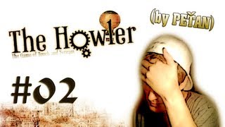 "The Howler - ""Hajzle !"" (by PeŤan) 