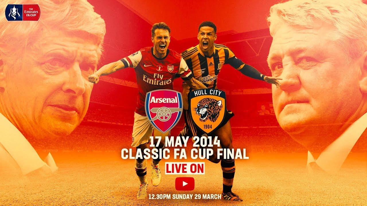 Arsenal vs Hull City | LIVE FULL MATCH | FA Cup Classic | FA Cup 2013/14