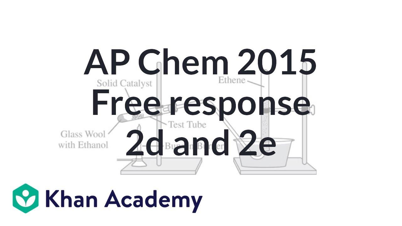 2015 ap chemistry free response 2 d e