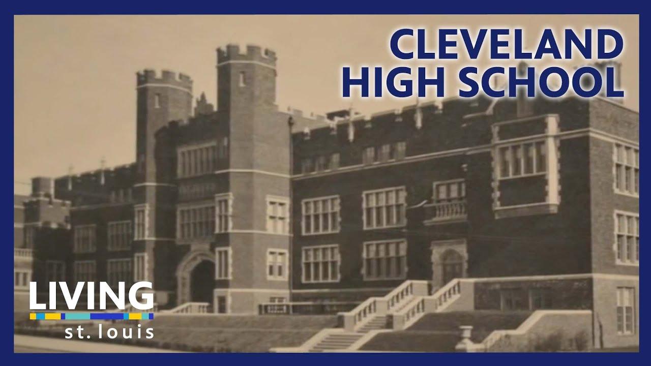 Living St Louis Cleveland High School
