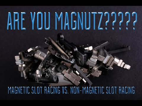 Magnetic slot racing vs. Non magnetic slot racing