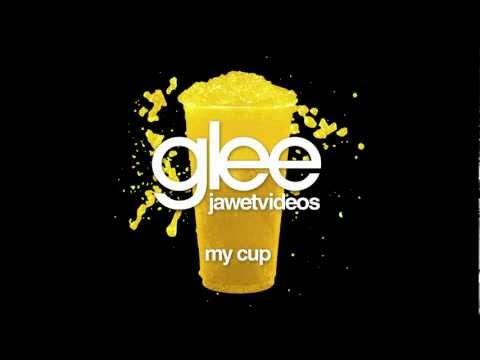 Glee Cast - My Cup (karaoke version)
