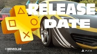 Driveclub PS4 Release date Information Playstation Plus October 2014 #Driveclub