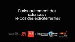 Conférence de Pierre Lagrange : parler autrement des sciences, le cas des extraterrestres