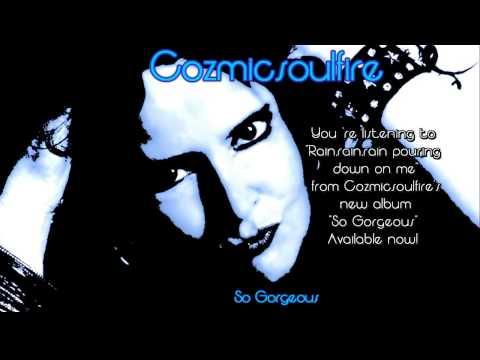 Rain,rain,rain pouring down on me - Cozmicsoulfire