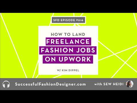 SFD 016: How to Get Freelance Fashion Design Jobs on Upwork