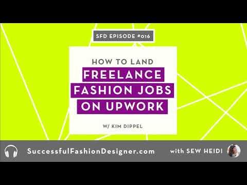 SFD 016: How to Get Freelance Fashion Design Jobs on Upwork