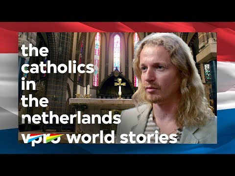 Anthropology of the Dutch: Catholics in The Netherlands