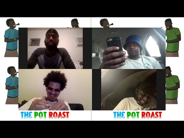 #ThePotRoast | Episode 9- BIG TEETH/BAD BITCH QUOTES feat. Miami Comedians Gama & Miami Got Jokes