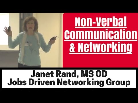 Non-Verbal Communication & Networking - Your Body Talks Before You Utter A Word! By Janet Rand