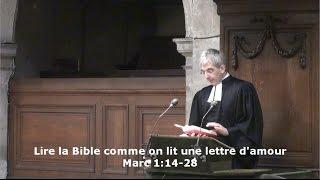 Lire la Bible comme on lit une lettre d'amour (Marc 1:14-28)