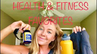 MY HEALTH AND FITNESS FAVORITES