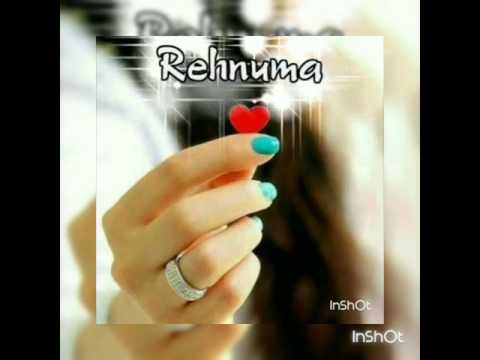 Rehnuma Full Song