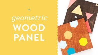 Diy Painted Geometric Wood Panel Wall Art Tutorial For Meet And Make
