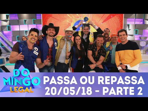 Passa ou Repassa - Parte 2 | Domingo Legal (20/05/18)