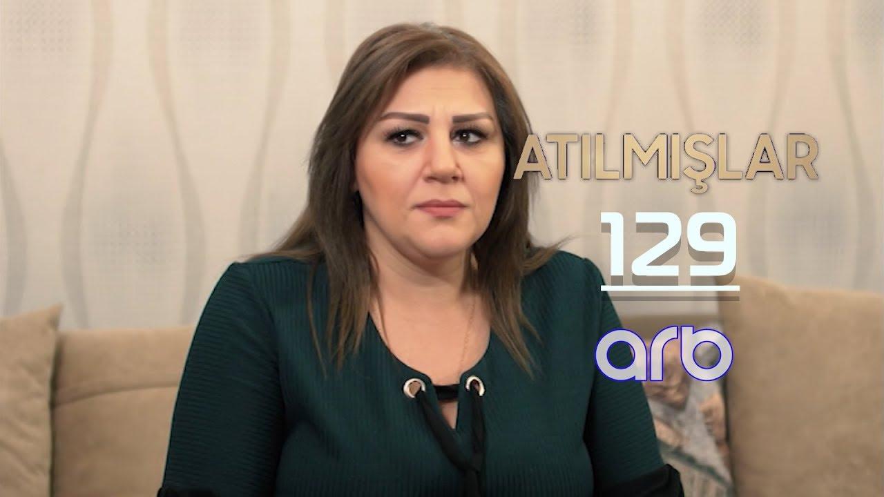 Atılmışlar (129-cu bölüm) - TAM HİSSƏ