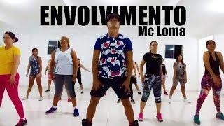 ZUMBA - Envolvimento| Mc Loma | Professor Irtylo Santos